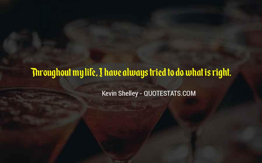 Kevin Shelley Quotes #710314