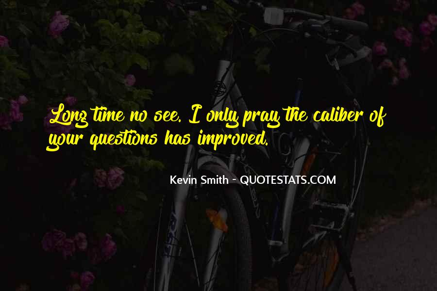 Kevin Smith Quotes #797659