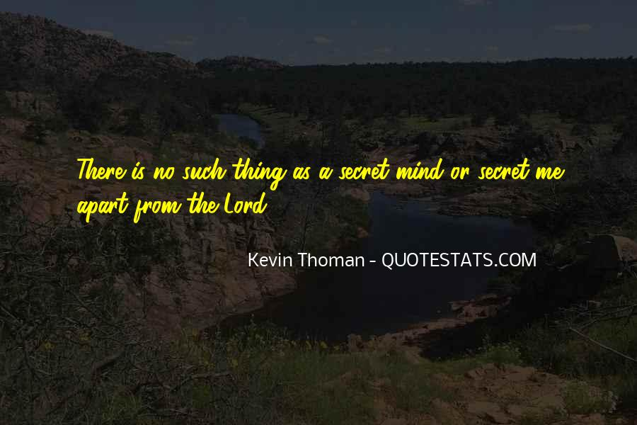 Kevin Thoman Quotes #12943