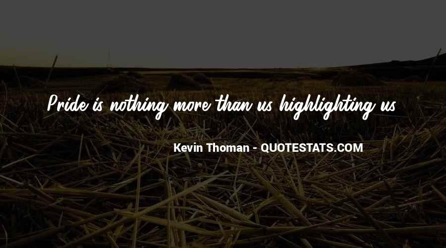 Kevin Thoman Quotes #969506