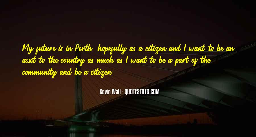 Kevin Wall Quotes #852368
