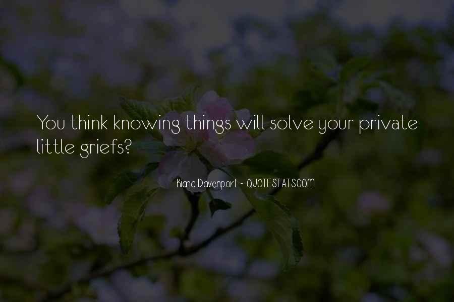 Kiana Davenport Quotes #1246718