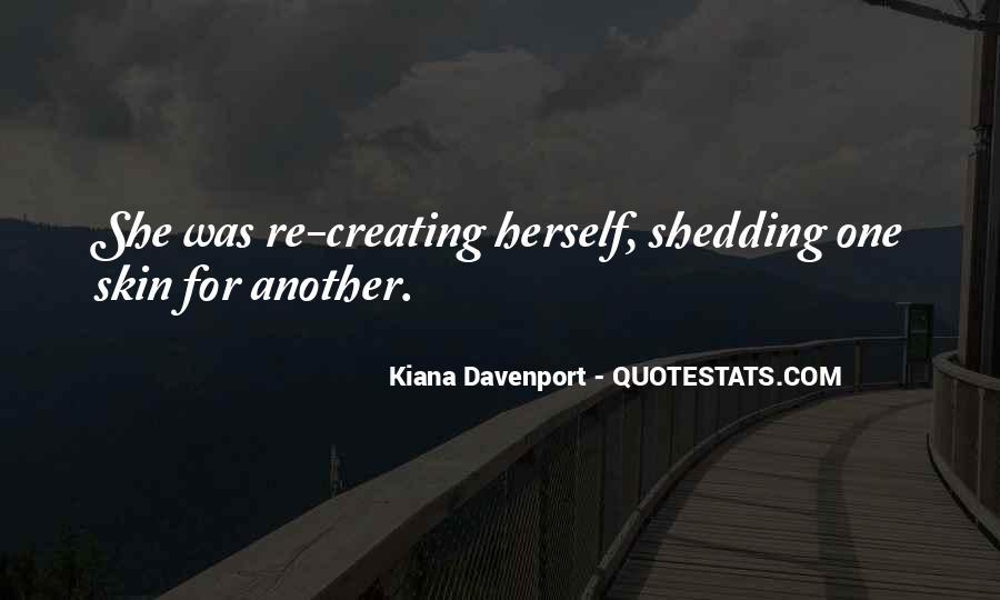 Kiana Davenport Quotes #1373740