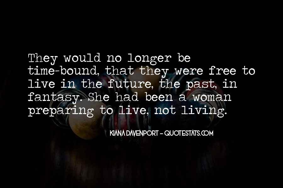 Kiana Davenport Quotes #243554