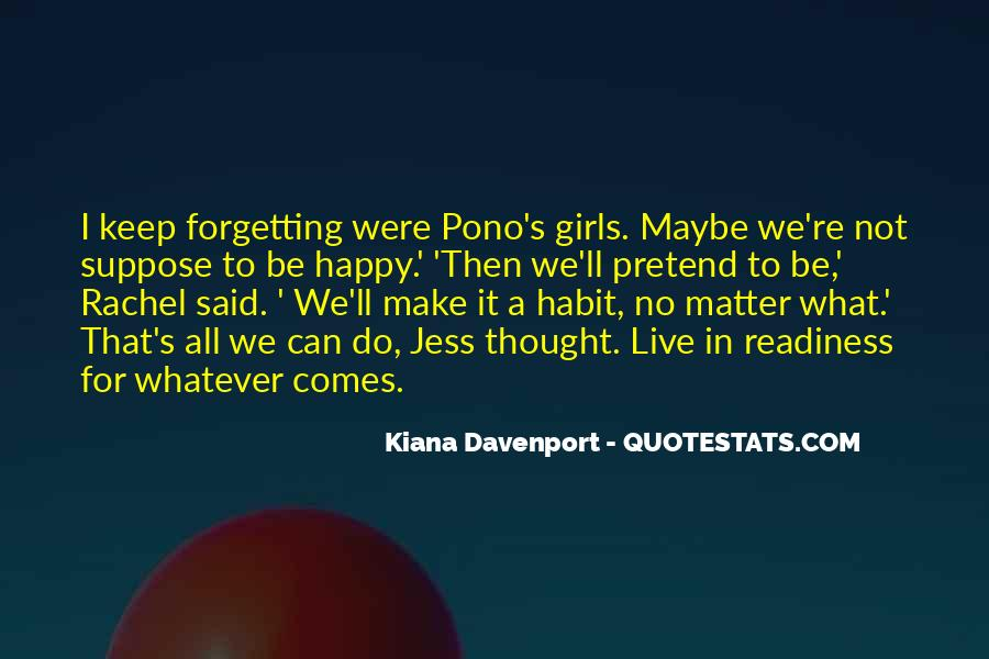 Kiana Davenport Quotes #344705