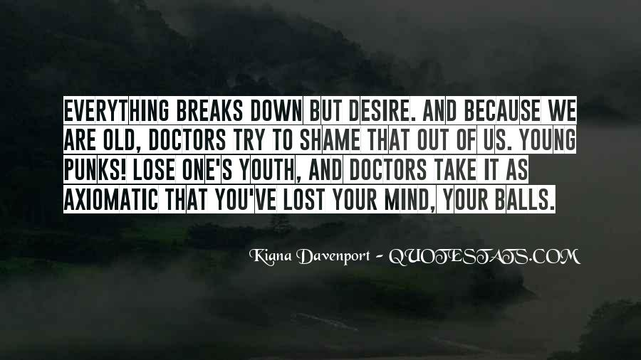 Kiana Davenport Quotes #977362