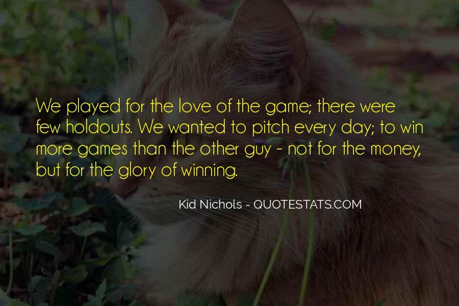 Kid Nichols Quotes #144050