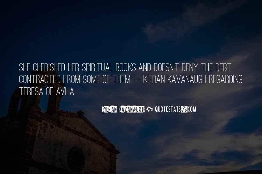 Kieran Kavanaugh Quotes #478384