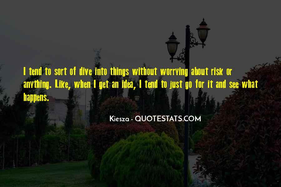 Kiesza Quotes #1779673