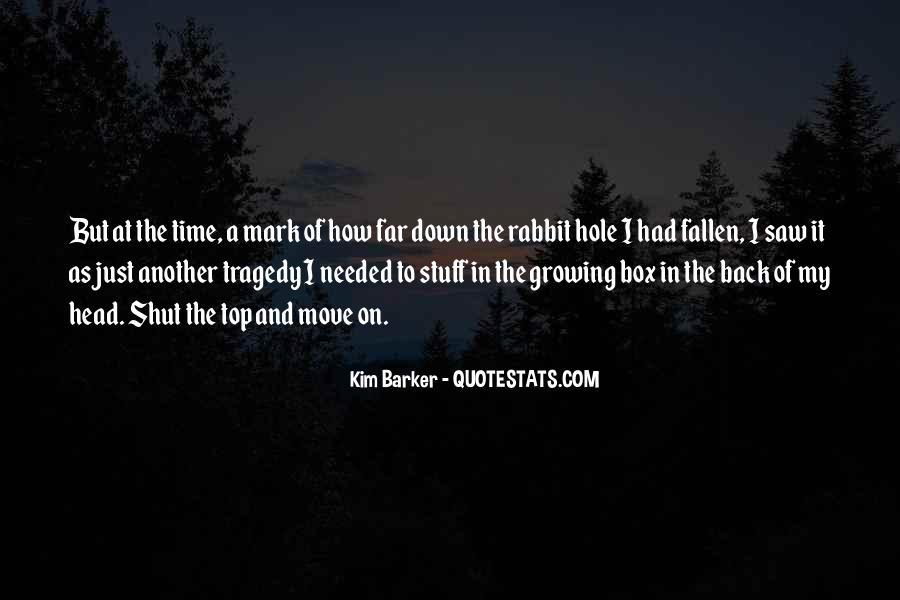 Kim Barker Quotes #1406389