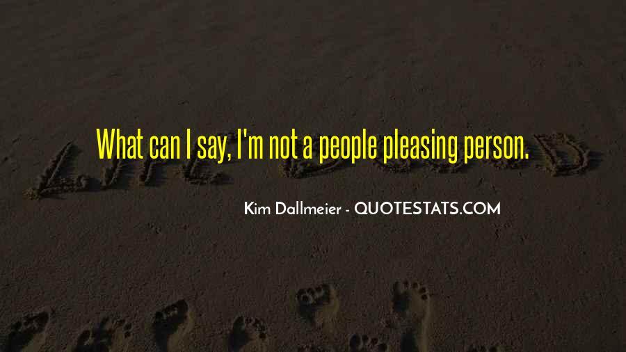 Kim Dallmeier Quotes #1093943