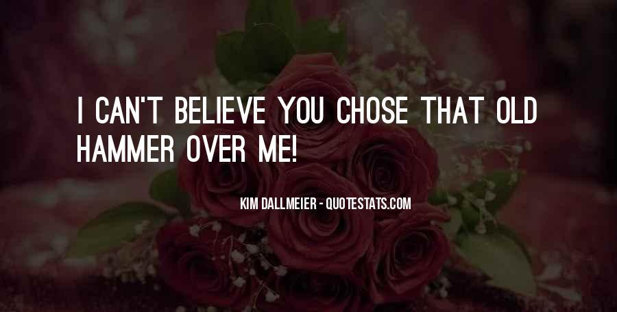 Kim Dallmeier Quotes #1384420