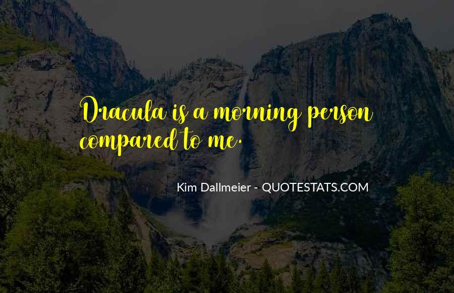 Kim Dallmeier Quotes #1810003