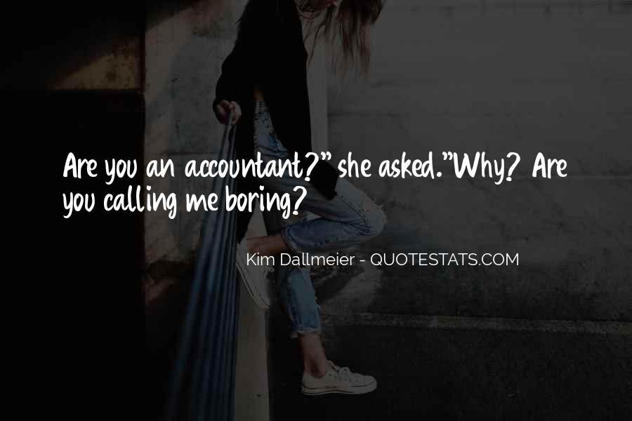 Kim Dallmeier Quotes #1822030