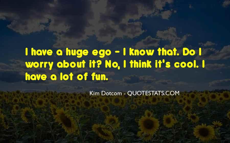 Kim Dotcom Quotes #882847