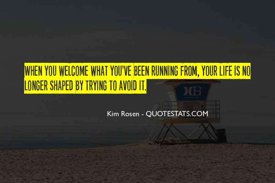 Kim Rosen Quotes #343289