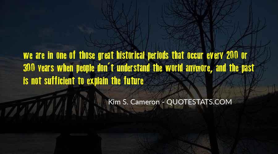 Kim S. Cameron Quotes #177259