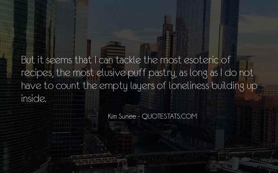 Kim Sunee Quotes #737232