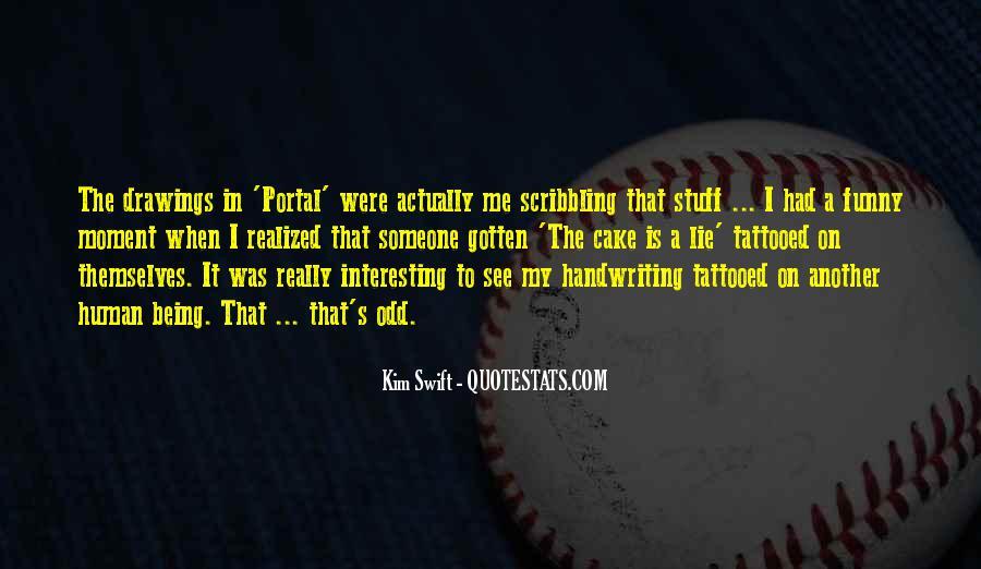 Kim Swift Quotes #1109490