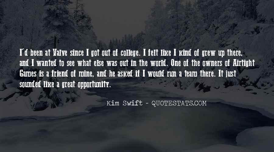 Kim Swift Quotes #1565869