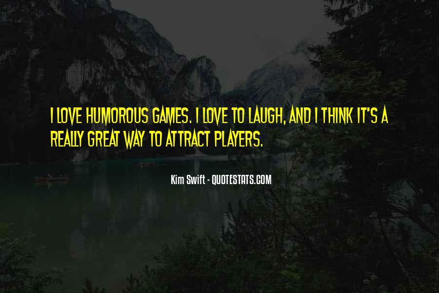 Kim Swift Quotes #635132