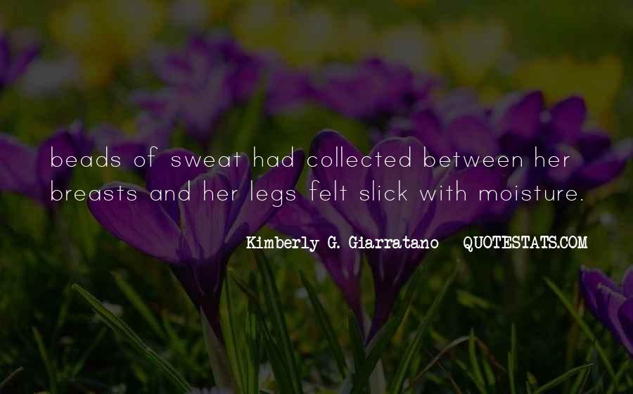 Kimberly G. Giarratano Quotes #1833953