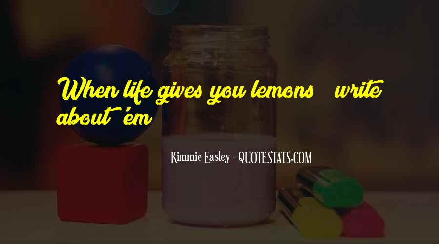 Kimmie Easley Quotes #876415