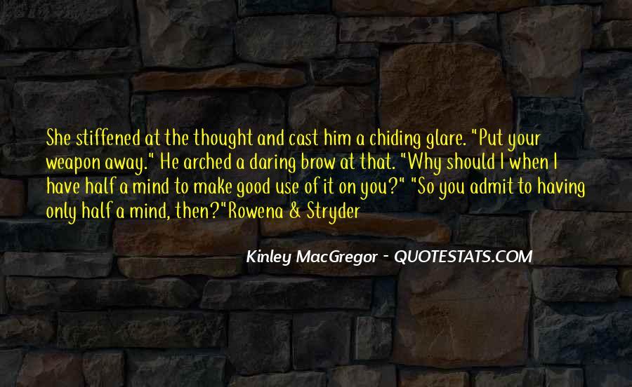 Kinley MacGregor Quotes #1250231