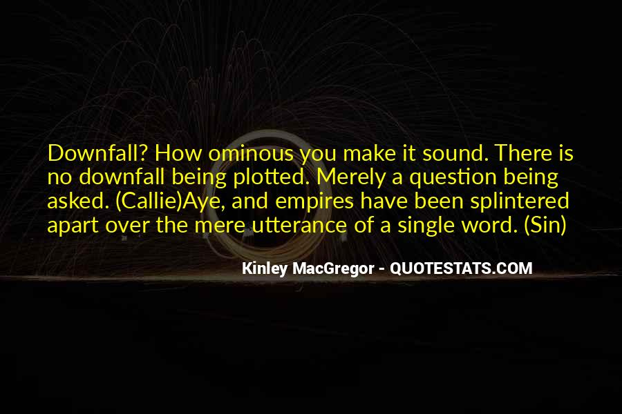Kinley MacGregor Quotes #1709777