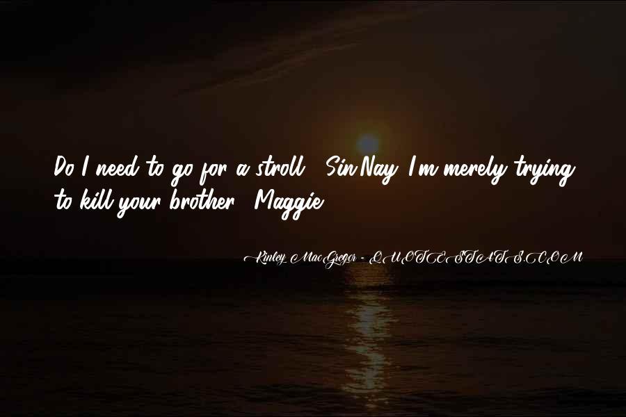Kinley MacGregor Quotes #290456