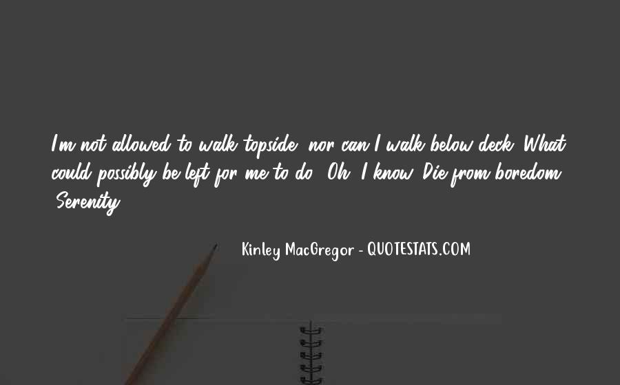 Kinley MacGregor Quotes #887542