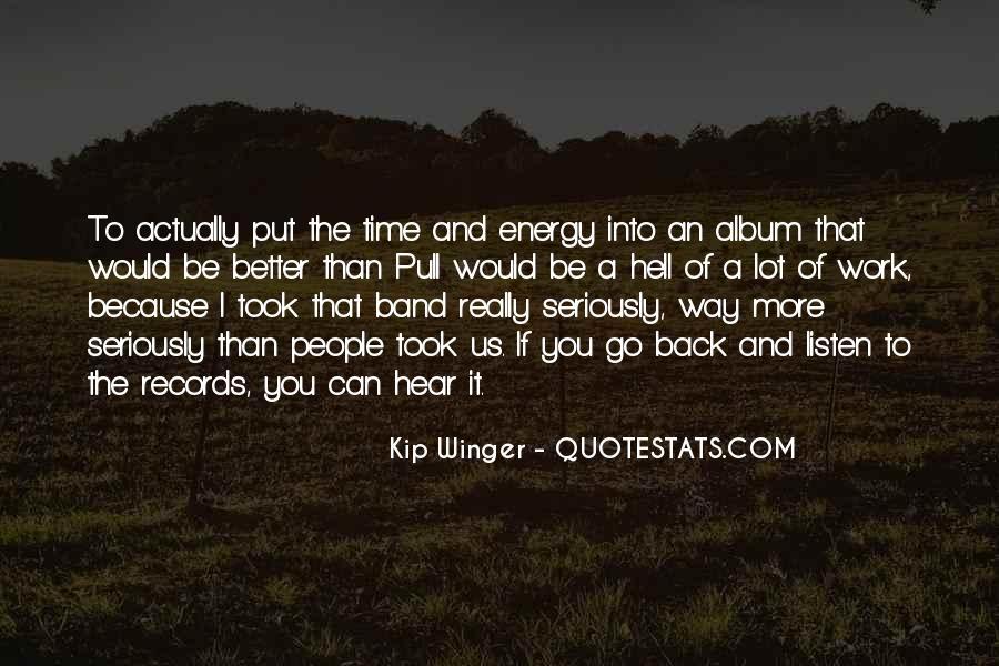 Kip Winger Quotes #1879164