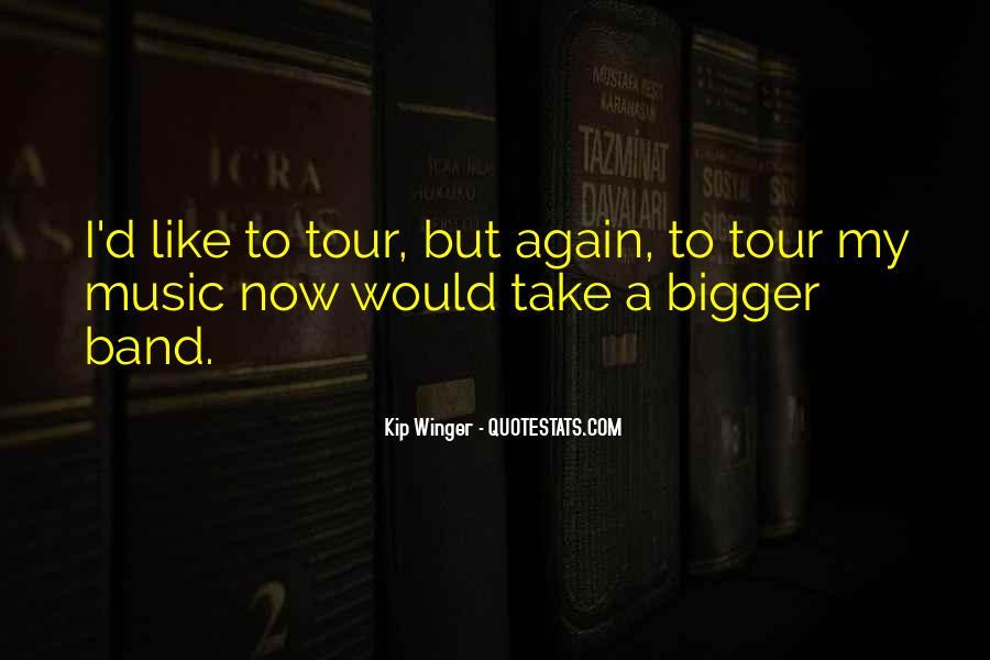 Kip Winger Quotes #392779