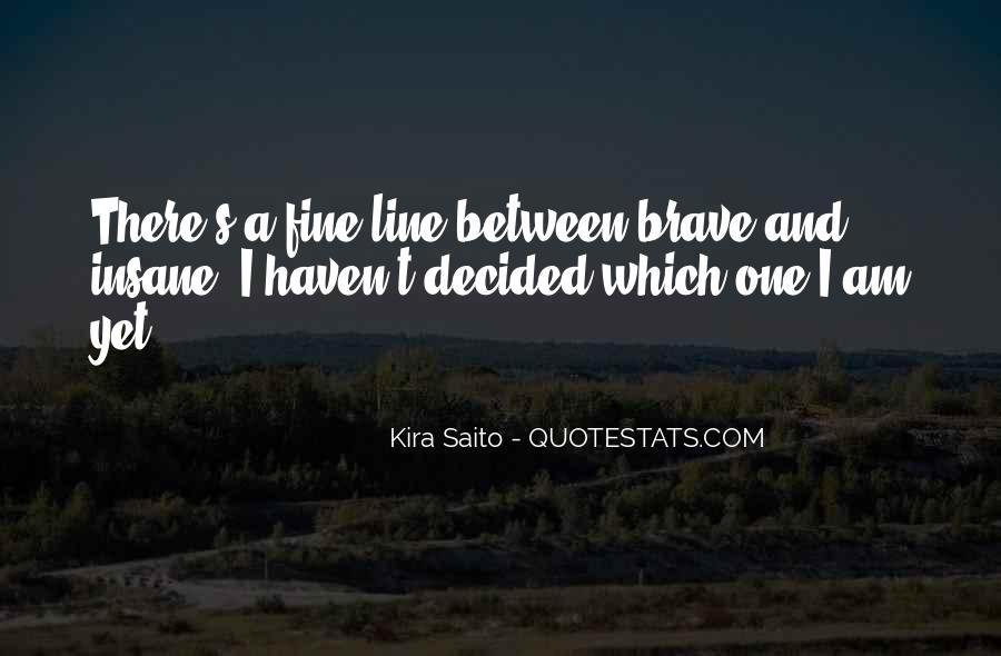 Kira Saito Quotes #1386598