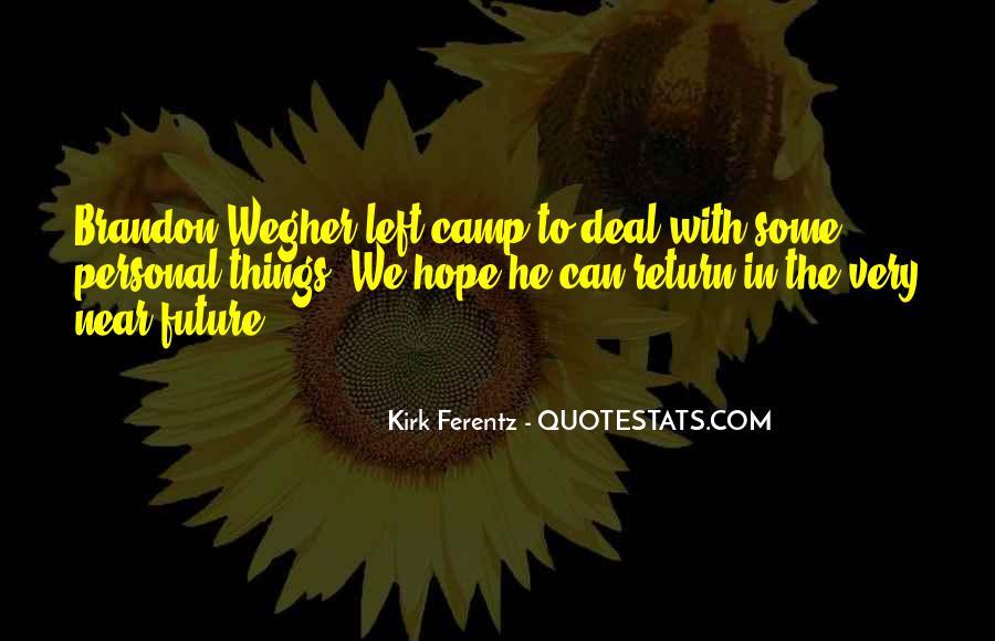 Kirk Ferentz Quotes #119538