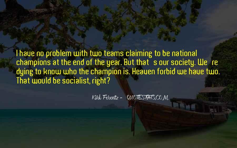 Kirk Ferentz Quotes #1772118