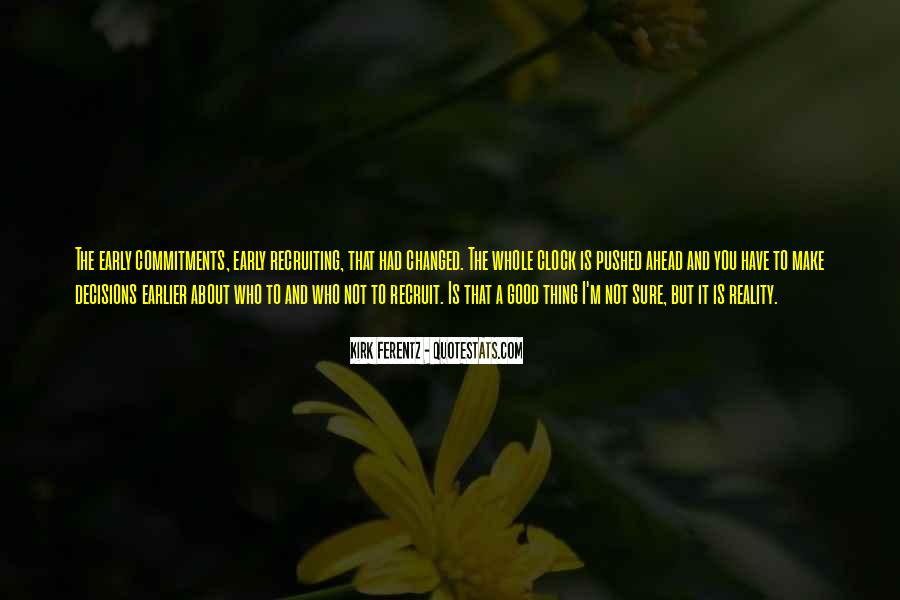 Kirk Ferentz Quotes #349834