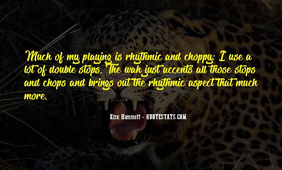 Kirk Hammett Quotes #1065586