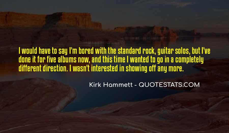 Kirk Hammett Quotes #1173544
