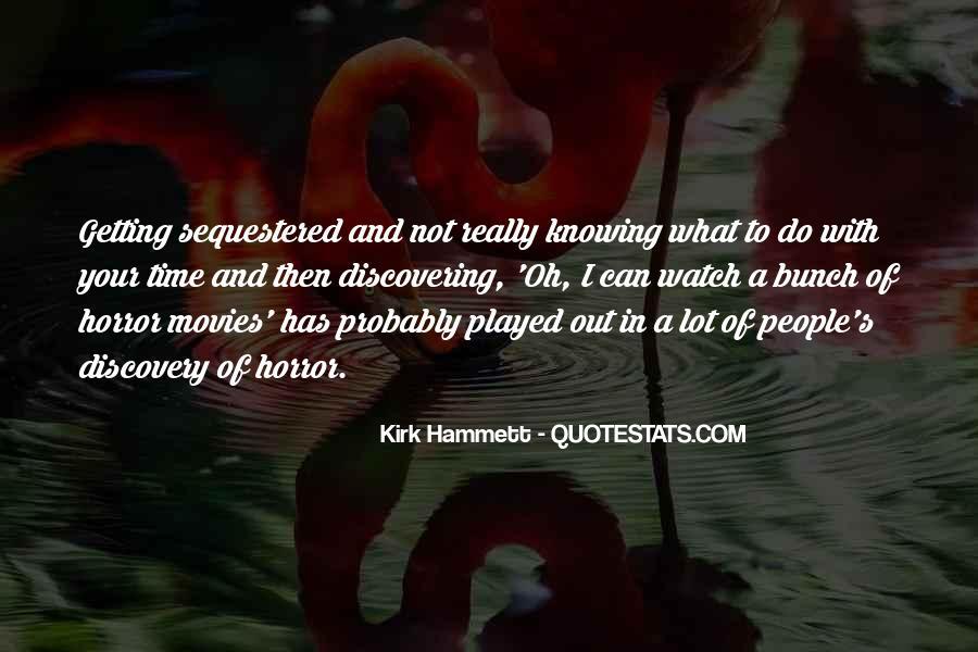 Kirk Hammett Quotes #1494521