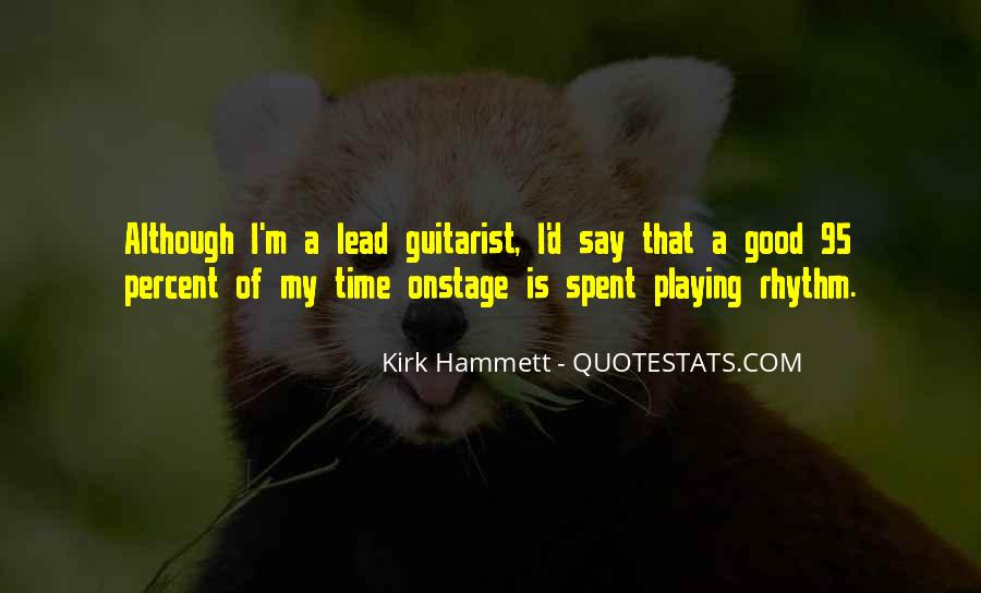 Kirk Hammett Quotes #1586350