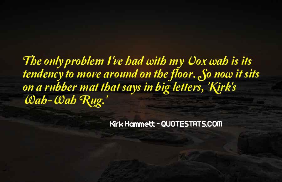Kirk Hammett Quotes #1860890