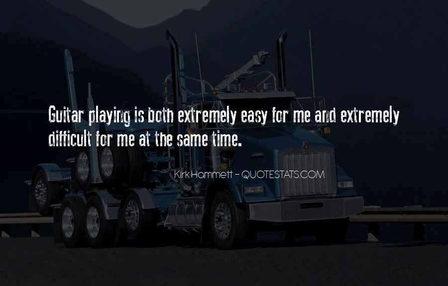 Kirk Hammett Quotes #398803