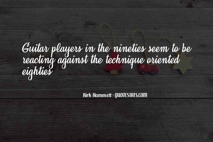 Kirk Hammett Quotes #593157