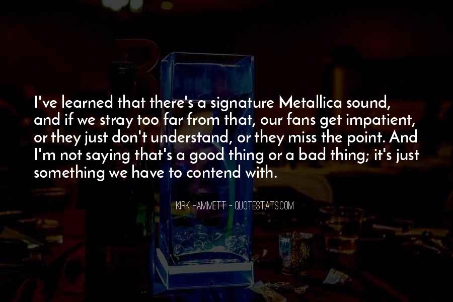 Kirk Hammett Quotes #901769