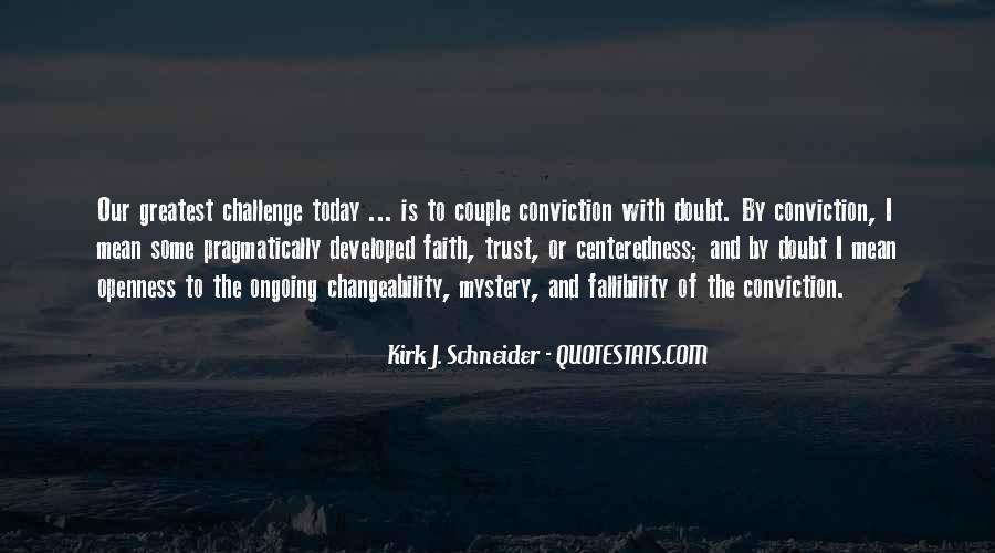 Kirk J. Schneider Quotes #943093
