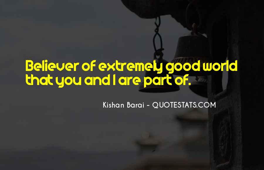 Kishan Barai Quotes #39090