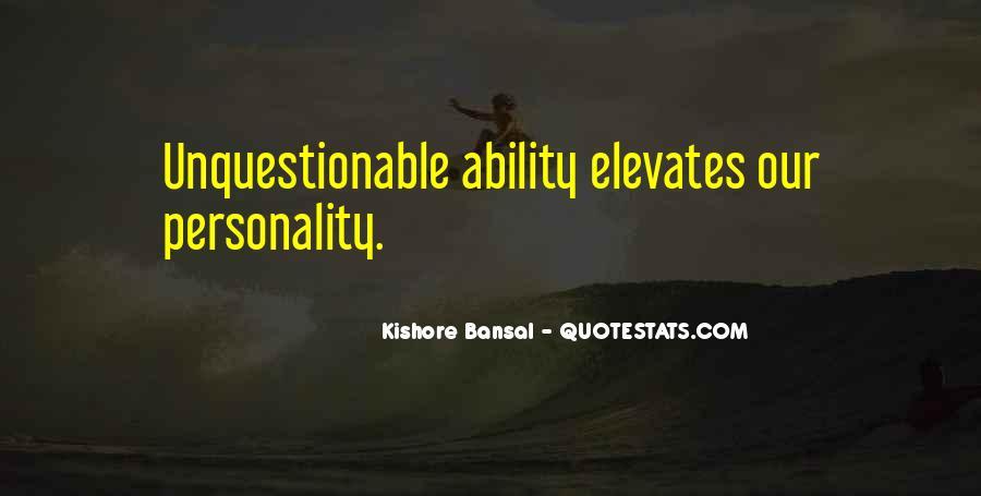 Kishore Bansal Quotes #1117708