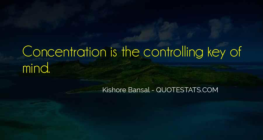Kishore Bansal Quotes #1170698