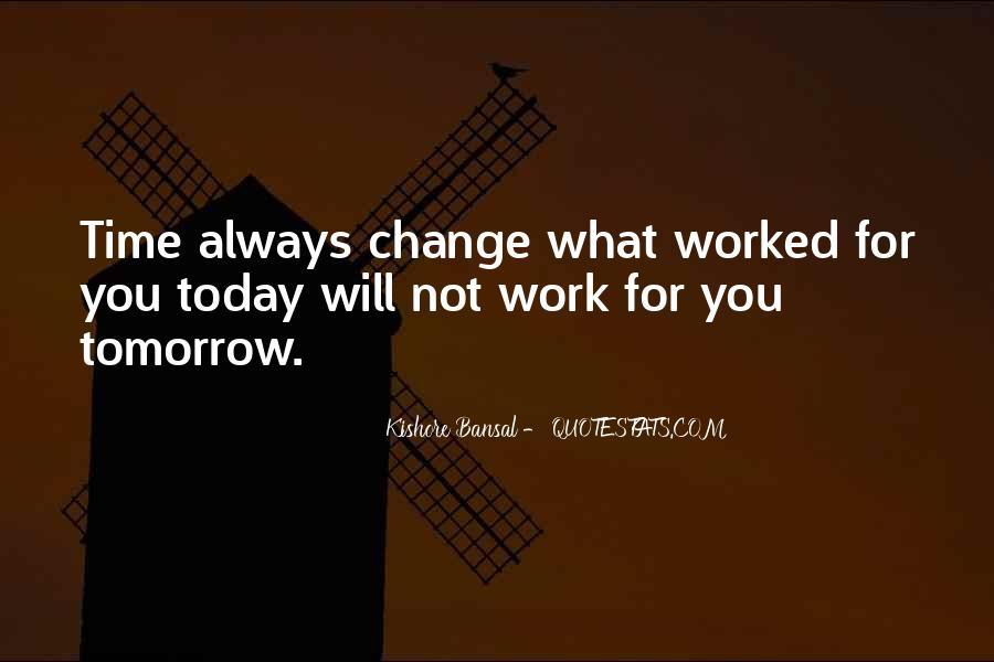 Kishore Bansal Quotes #1288957